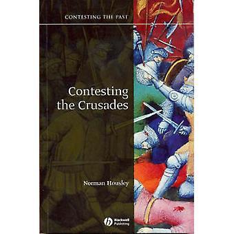 Betwisting van de kruistochten door Norman Housley - 9781405111898 boek