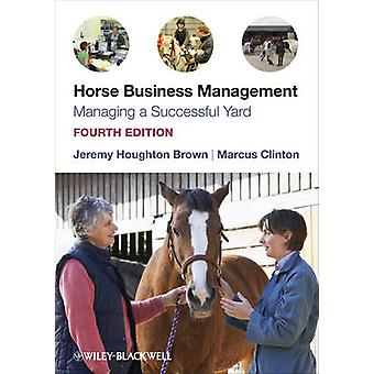Gestão empresarial - gerenciando um quintal bem sucedido de cavalos (Revised ed 4