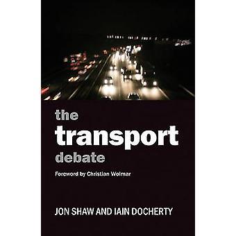 Boka Transport debatten av Jon Shaw - Iain Docherty - 9781847428561
