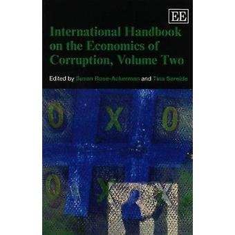 International Handbook on the Economics of Corruption - Volume Two by
