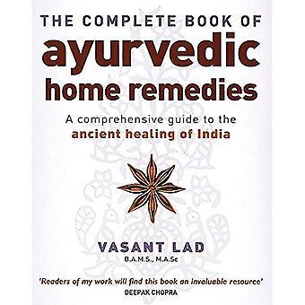 Il libro completo di Ayurvedic Home rimedi
