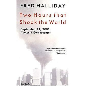 Twee uur That Shook the World: 11 September, 2001 - oorzaken en gevolgen