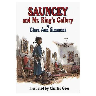 Sauncey och Mr King's Gallery