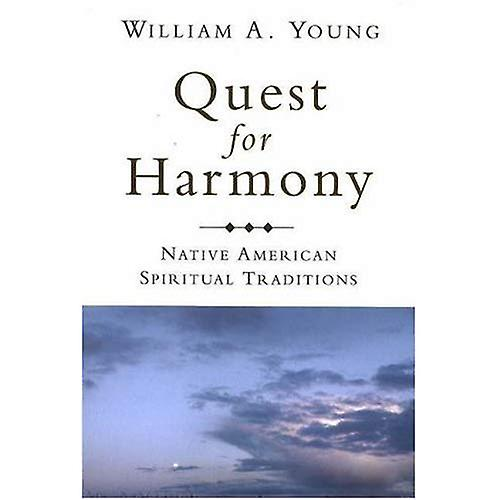 Quest for Harmony  Native American Spiritual Traditions