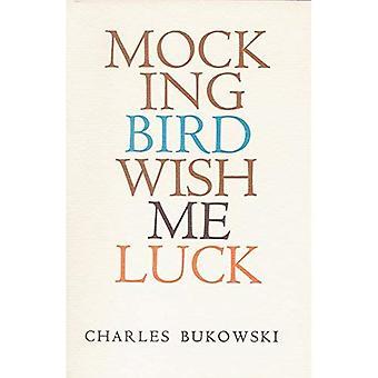 Mockingbird wens Me geluk