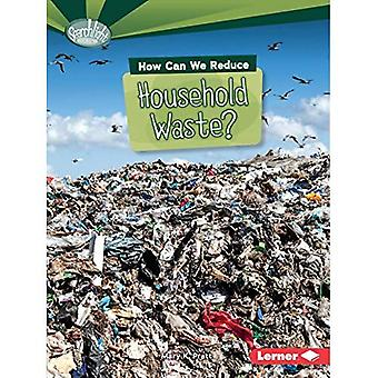 Hur kan vi minska hushållsavfall? (Sökarljus böcker vad kan vi göra om föroreningar?)