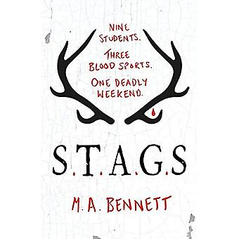 STAGS: Nine students. Three blood sports. One deadly weekend.