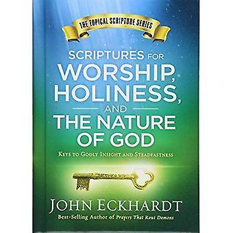 Skrifterna för dyrkan, helighet och Guds natur