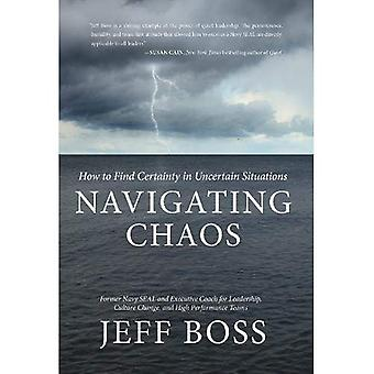 Navigating Chaos: How to Find Certainty in Uncertain Situations