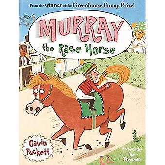 Murray konia wyścigowego (bajki ze stajni)