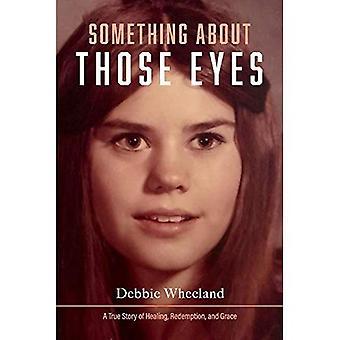 Noe om de øynene