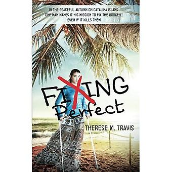 Fixing Perfect