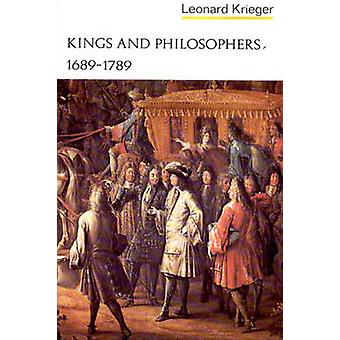 Kings and Philosophers - 1689-1789 by Leonard Krieger - 9780393099058