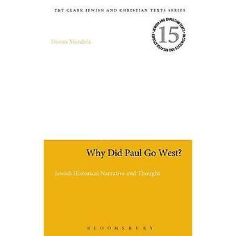Por que o Paul foi oeste por Mendels & Doron