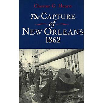 Capture of New Orleans 1862 Revised by Hearn & Chester G