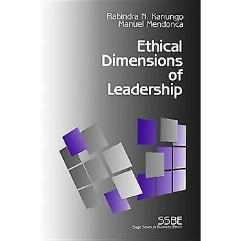 Ethical Dimensions of Leadership by Kanungo & Rabindra Nath