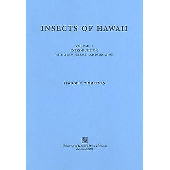 Insects of Hawaii Volume 1 Introduction by Zimmerman & Elwood C.