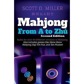 Mahjong From A To Zh by Miller & Scott D.