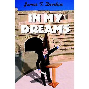 In My Dreams by Durkin & James T.
