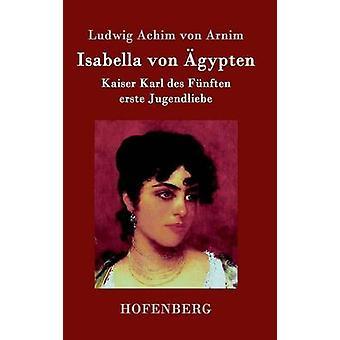 Isabella von gypten by Ludwig Achim von Arnim