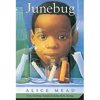 Junebug by Alice Mead - 9780312561260 Book