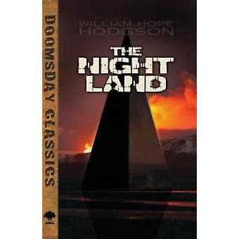 The Night Land by William Hope Hodgson - 9780486798097 Book