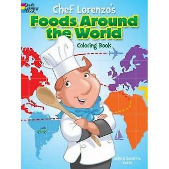 Chef Lorenzo's Foods Around the World Coloring Book by John Kurtz - 9