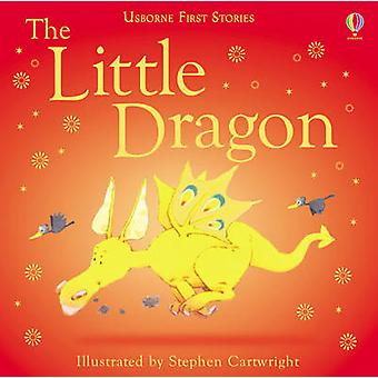 The Little Dragon by Heather Amery - Stephen Cartwright - 97807460572