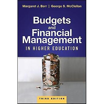 Budgets and Financial Management in Higher Education by Margaret J. B