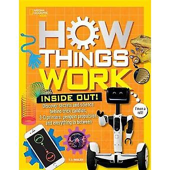 How Things Work - Inside Out - Discover Secrets and Science Behind Tric