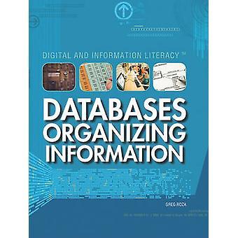 Databases - Organizing Information by Greg Roza - 9781435894266 Book