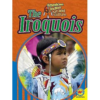 The Iroquois by Michelle Lomberg - 9781489629104 Book