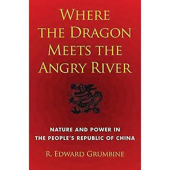 Wo der Drache erfüllt die wütendere River - Natur und Kraft in die Peopl
