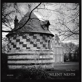 Silent Nests by Vicki Topaz - 9783868280777 Book