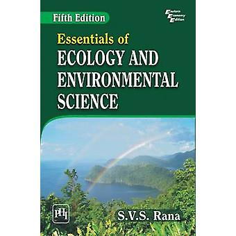 Essentials of Ecology and Environmental Science (5th Revised edition)