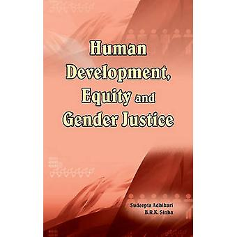 Human Development - Equity & Gender Justice by Sudeepta Adhikari - 97