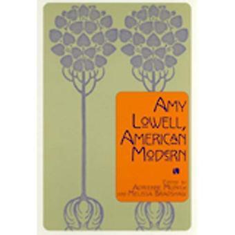 Amy Lowell, American Modern