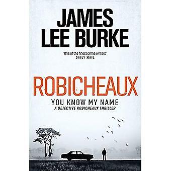 Robicheaux: You Know My Name (Dave Robicheaux)