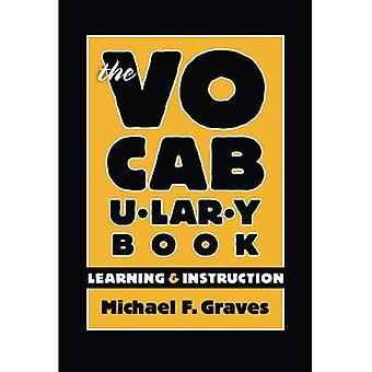The Vocabulary Book: Learning and Instruction (Language and Literacy) (Language and Literacy (Paperback))