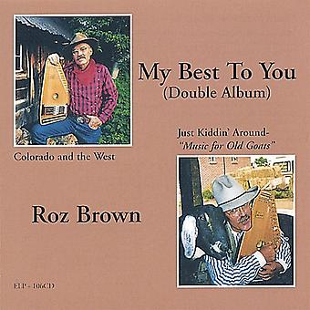 Importieren Sie ROZ Brown - My Best to You [CD] USA