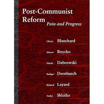 La réforme post-communiste - douleur et progrès par Olivier Blanchard - Maxim