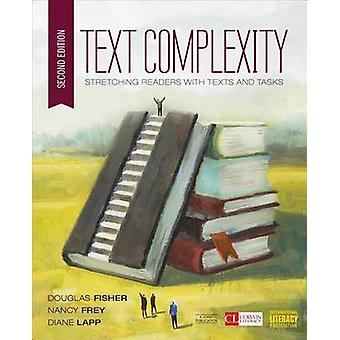 Text Complexity - Stretching Readers with Texts and Tasks (2nd Revised