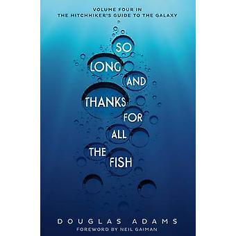 Så lenge - og takk for All fisken av Douglas Adams - 978150980835