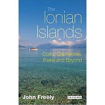 The Ionian Islands - Corfu - Cephalonia and Beyond by John Freely - 97
