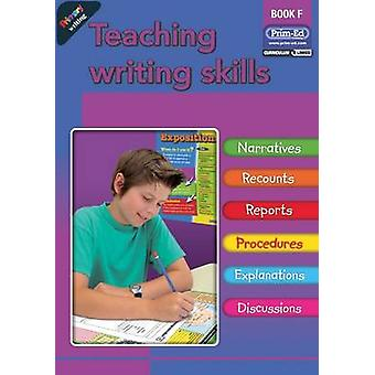 Primary Writing - Teaching Writing Skills - Bk. F by RIC Publications -