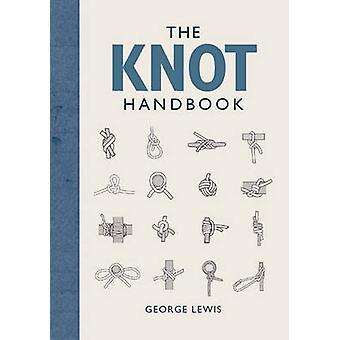 Le manuel de noeuds George Lewis - livre 9781861089977