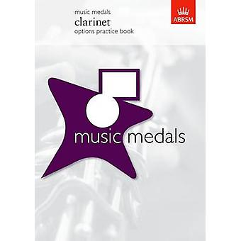 Music Medals Clarinet Options Practice Book by ABRSM - 9781860965029