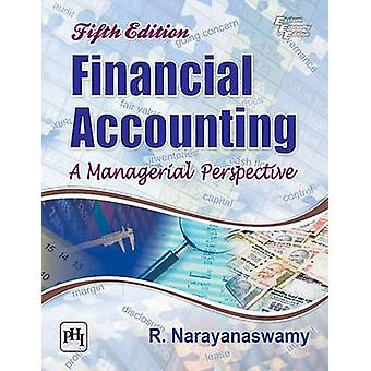 Financial Accounting - A Managerial Perspective (5th Revised edition)