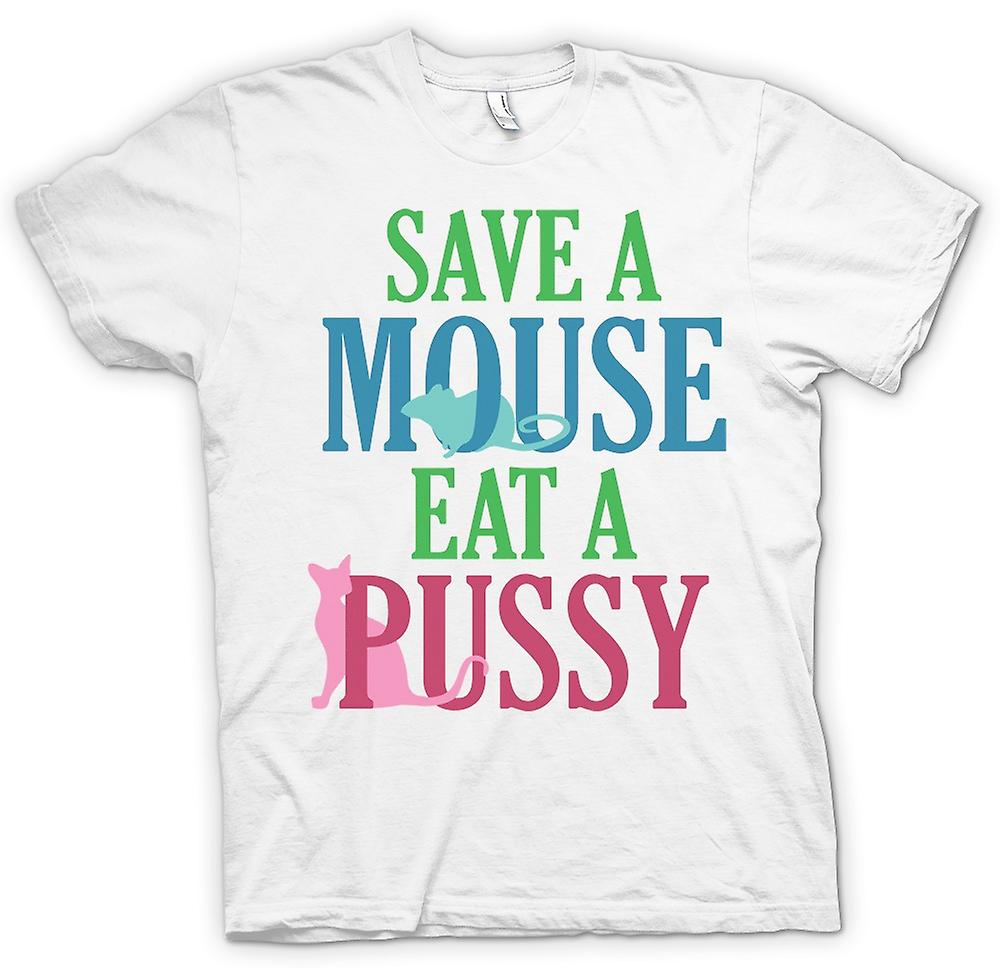 Womens T-shirt - Save A Mouse Eat A Pussy - Funny Crude