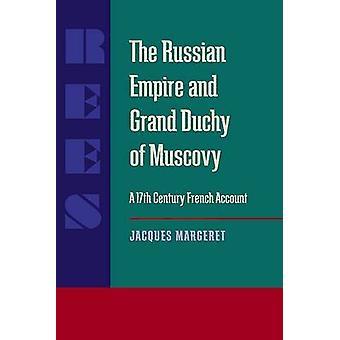 L'Empire russe et le grand-duché de Moscou - un dix-septième siècle